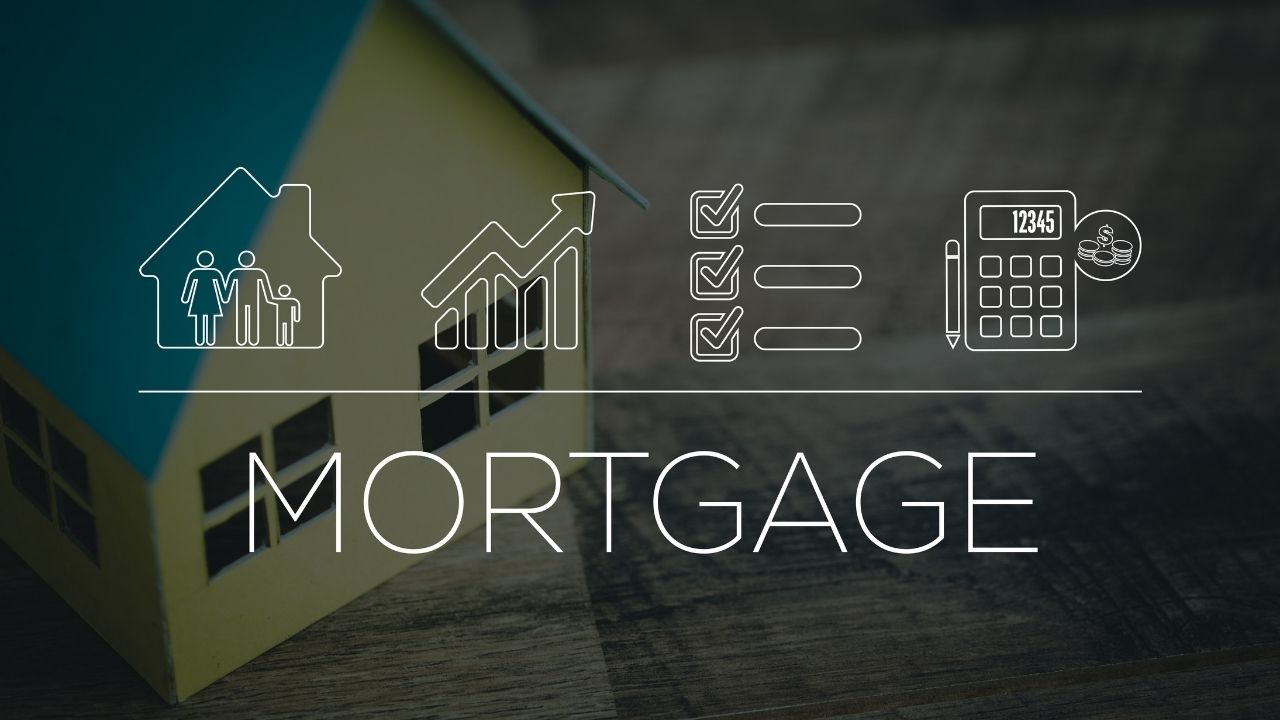 The Basics of a Home Mortgage